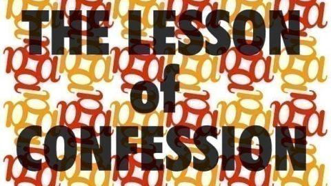 Sermon Audio: The Lesson of Confession