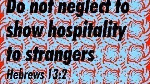 Sermon Audio: Do Not Neglect to Show Hospitality to Strangers