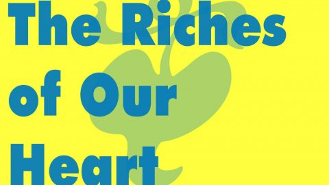 Sermon Audio: The Riches of our Heart