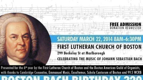 Boston Bach Birthday 329 Saturday, March 22nd
