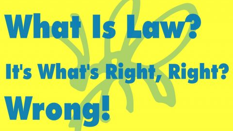 Sermon Audio: What Is Law? It's What's Right, Right? Wrong!