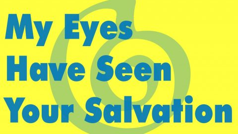 Sermon Audio: My Eyes Have Seen Your Salvation
