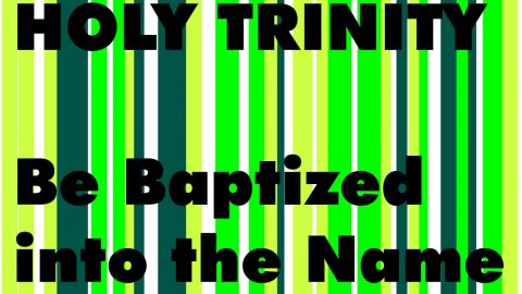 Sermon Audio: Be Baptized into the Name