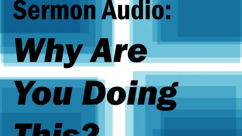 Sermon Audio: Why are you doing this?