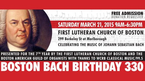 Boston Bach Birthday Lineup Announced, Lunch, Seating and Volunteer info here