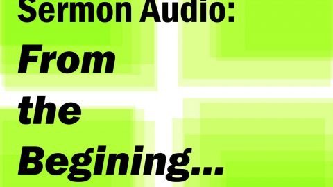 Sermon Audio: From the beginning of creation God made them male and female