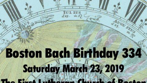 Boston Bach Birthday 334 on March 23, 2019